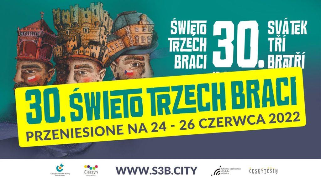 Propagační materiál ke Svátku tří bratří 2022, nový termín 24. - 26. 6. 2022