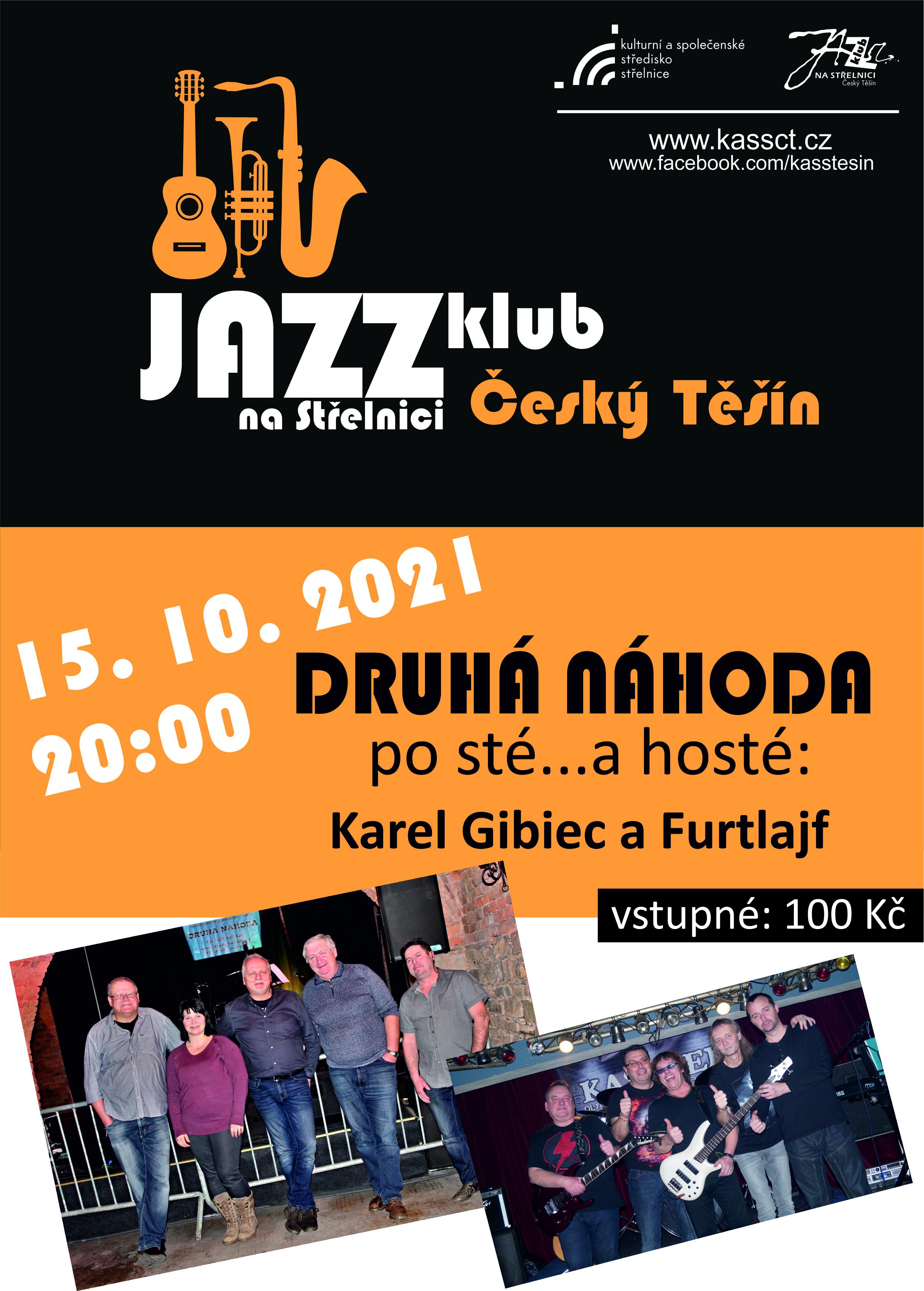 plakát na koncert v Jazzklubu 15.10. 2021 od 20:00 hod, Druhá náhoda, Furtlajf a Karel Gibiec